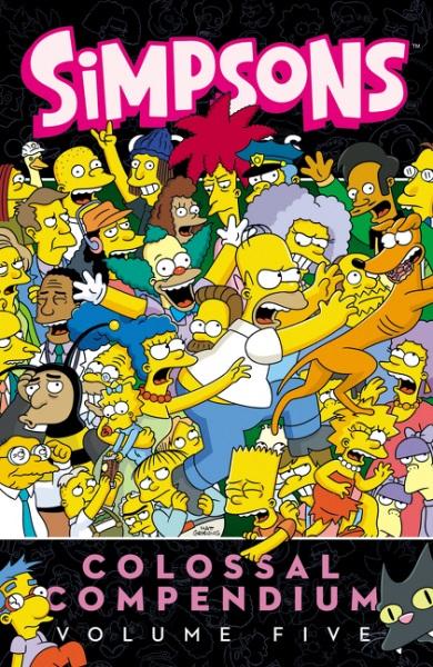 Simpsons Comics Colossal Compendium: Volume 5 comics journal library volume 10 the