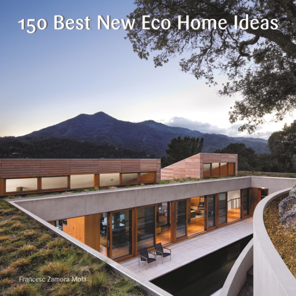 150 Best New Eco Home Ideas 150 best sustainable house ideas
