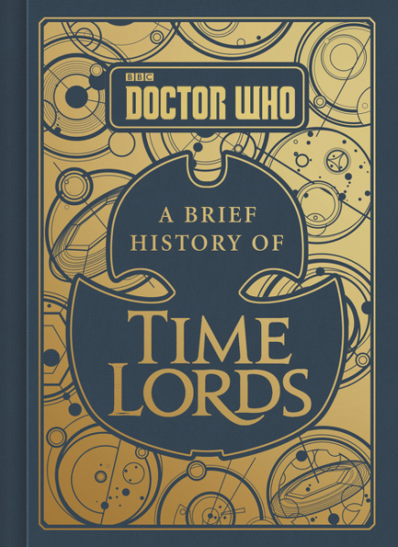 Doctor Who: A Brief History of Time Lords the tincture of time
