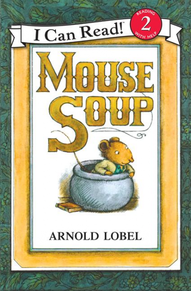 Mouse Soup: Level 2 rdr cd [green a1 ] town mouse and the