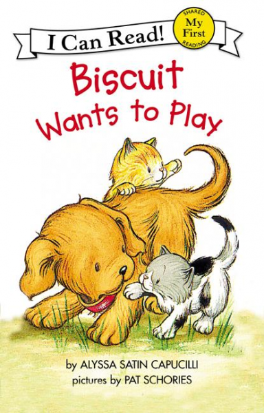 Biscuit Wants to Play  (My First I Can Read) my first playtime let s get busy