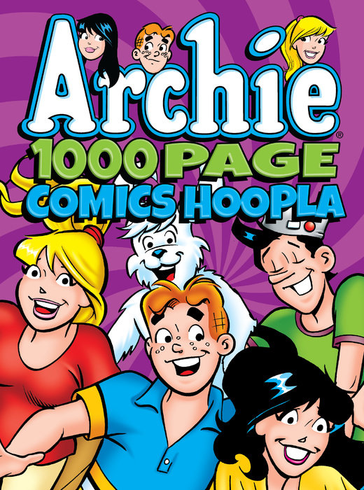 Archie Comics 1000 Page Comics Hoopla archie giant comics 75th anniversary book