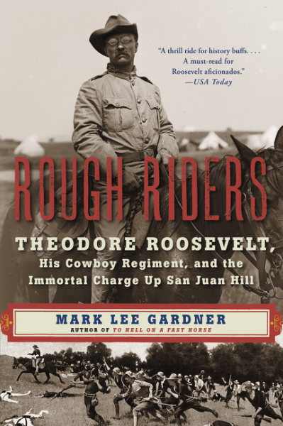 Rough Riders theodore roosevelt and the rise of america to worl d power