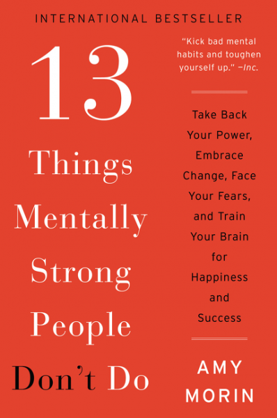 13 Things Mentally Strong People Don't Do 10 things i hate about you music from the motion picture