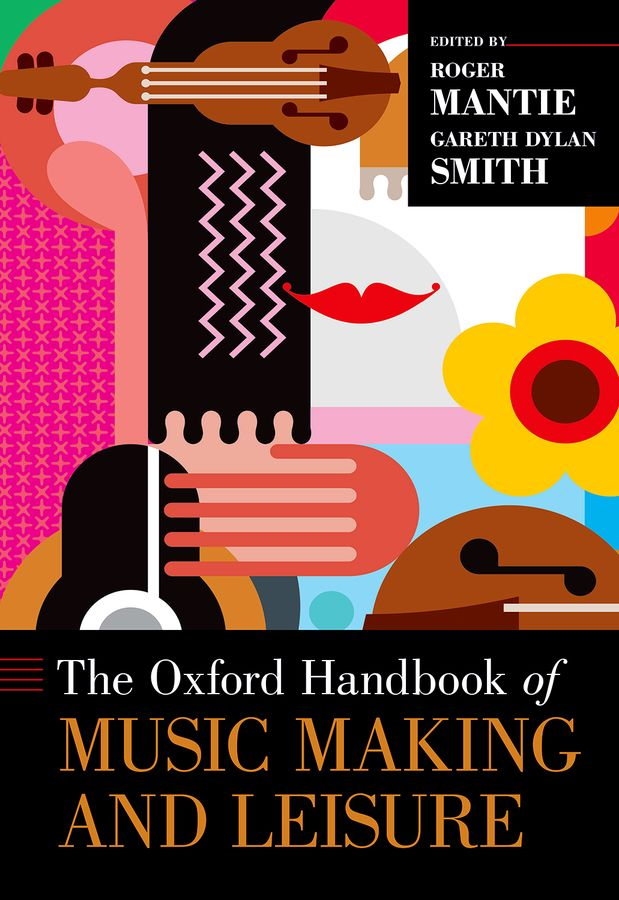 The Oxford Handbook of Music Making and Leisure mccann c thirteen ways of looking
