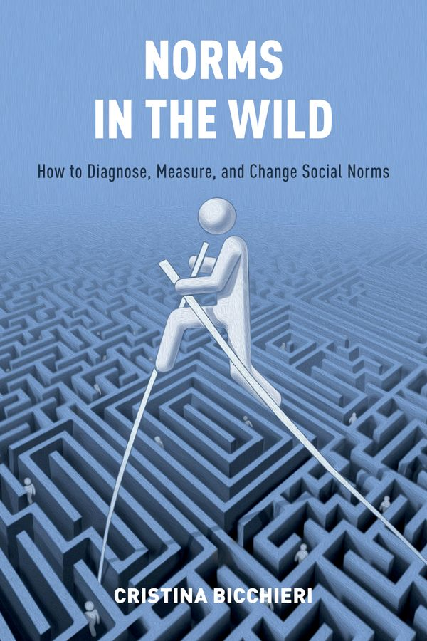 Norms in the Wild a course in behavioral economics