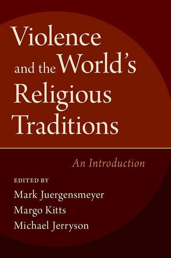 Violence and the World's Religious Traditions nation gender and cultures of violence