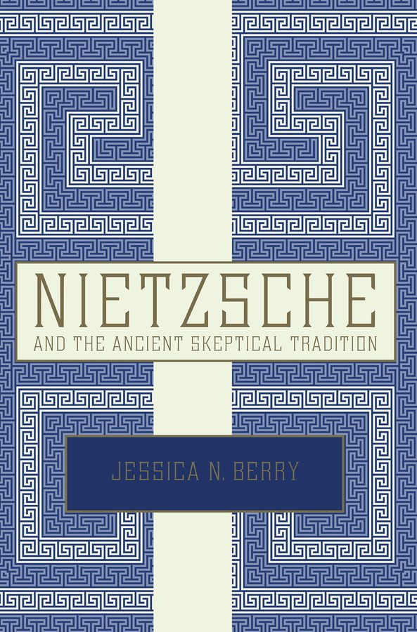 Nietzsche and the Ancient Skeptical Tradition купить