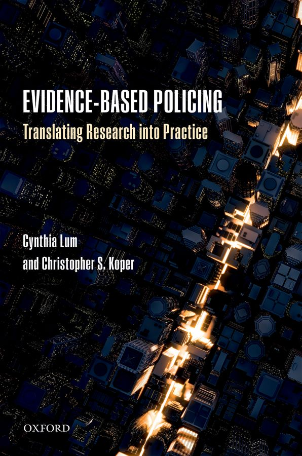 Evidence-Based Policing the rules of modern policing 1973 edition