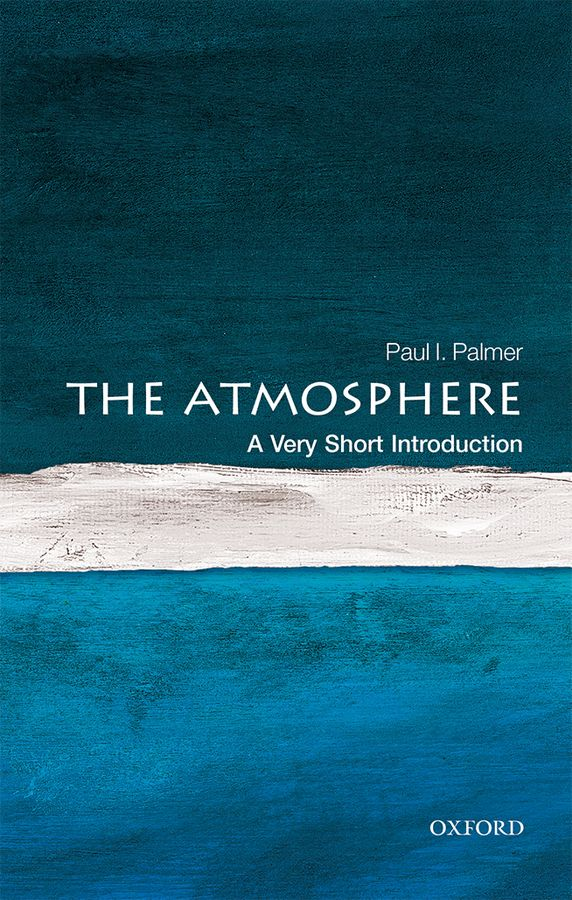 The Atmosphere: A Very Short Introduction gregory s nusinovich introduction to the physics of gyrotrons