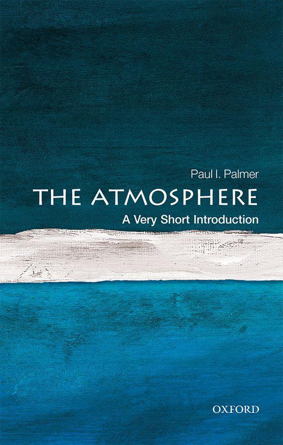 The Atmosphere: A Very Short Introduction лидия страутман introduction to the world of physics методическое пособие по переводу научно технических текстов
