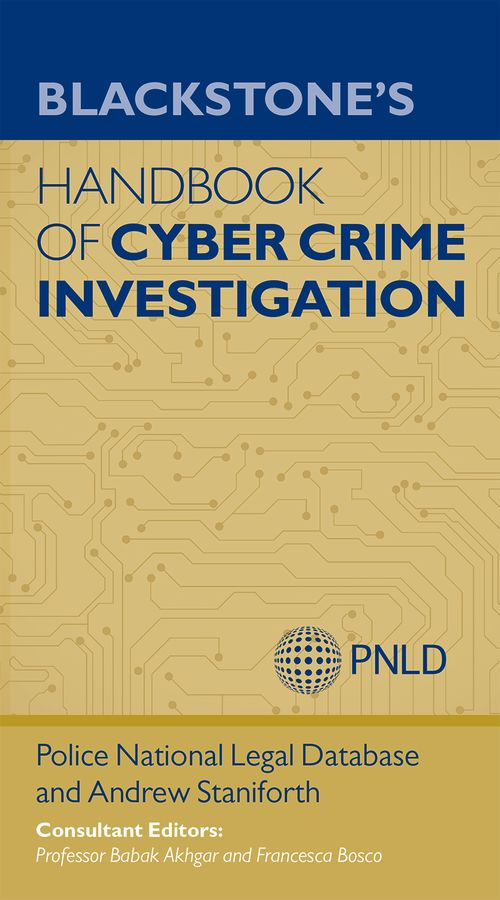 Blackstone's Handbook of Cyber Crime Investigation heroin organized crime and the making of modern turkey
