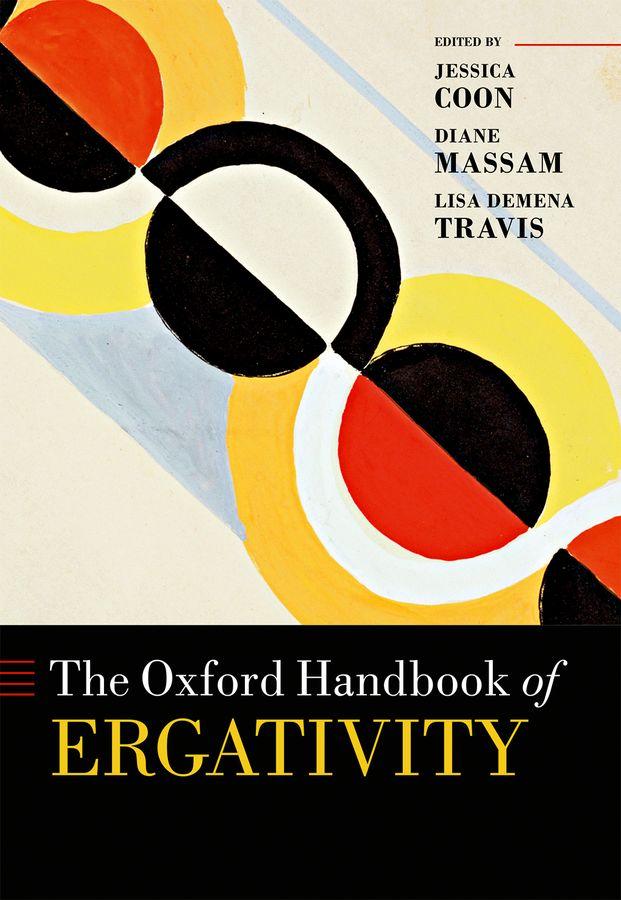 The Oxford Handbook of Ergativity the oxford handbook of language and society