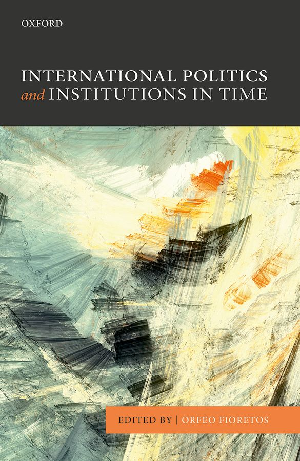 International Politics and Institutions in Time jewelry international volume v