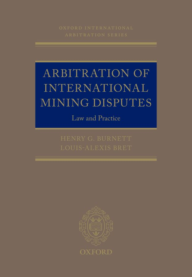 Arbitration of International Mining Disputes international commercial disputes