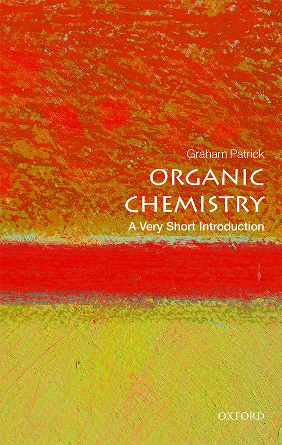 Organic Chemistry: A Very Short Introduction d sc organic chemistry