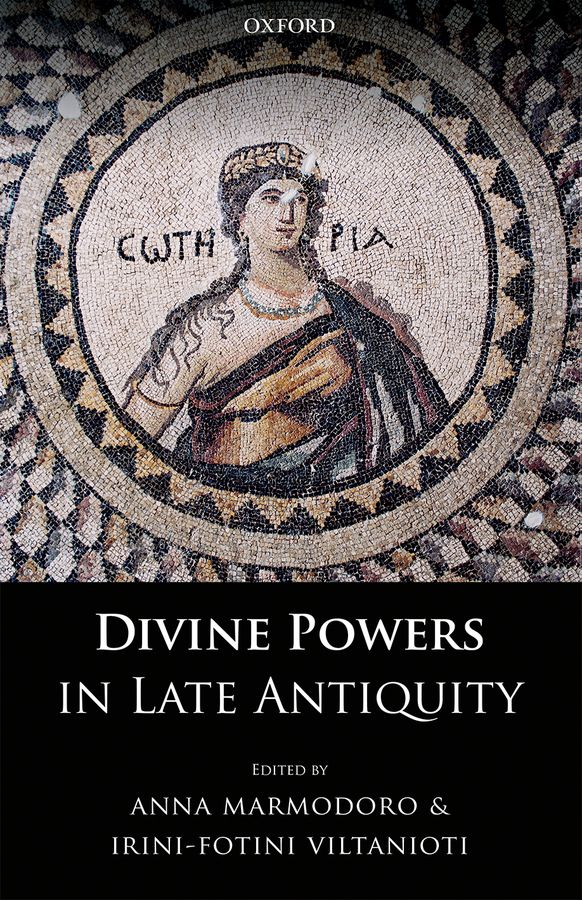 Divine Powers in Late Antiquity powers the definitive hardcover collection vol 7