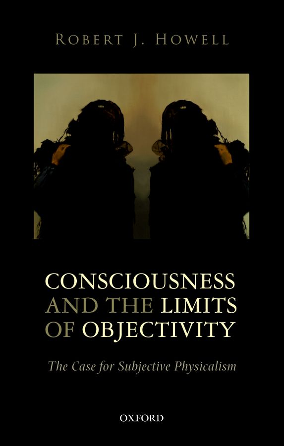 Consciousness and the Limits of Objectivity robert wicks j the inner life of the counselor