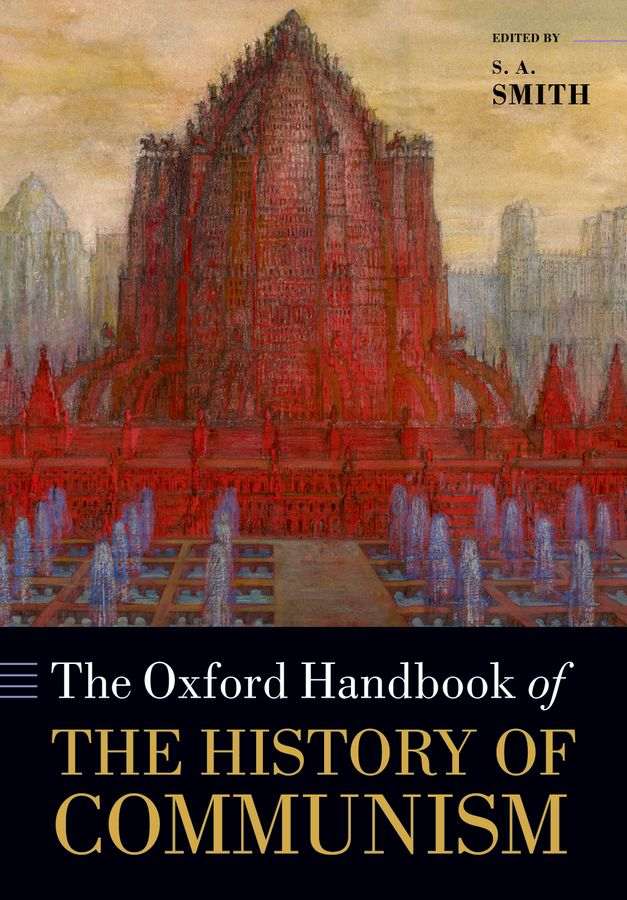 The Oxford Handbook of the History of Communism samuel richardson clarissa or the history of a young lady vol 8
