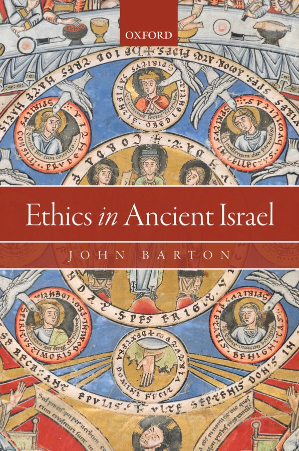 Ethics in Ancient Israel alan mittleman l a short history of jewish ethics conduct and character in the context of covenant