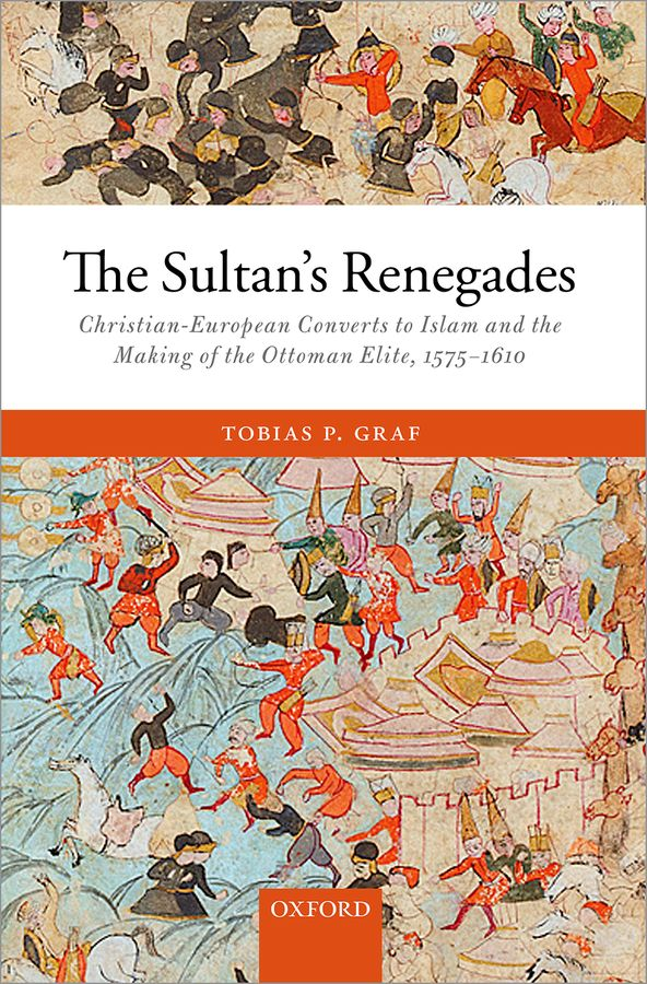 The Sultan's Renegades the shackles of modernity – women property and the transition from the ottoman empire to the greek state 1750–1850