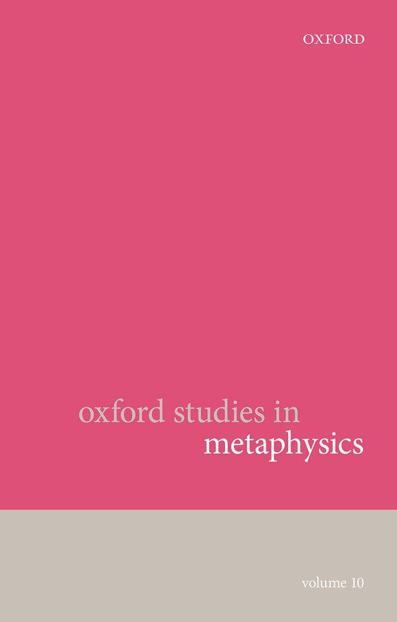 Oxford Studies in Metaphysics oxford studies in philosophy of religion volume 8