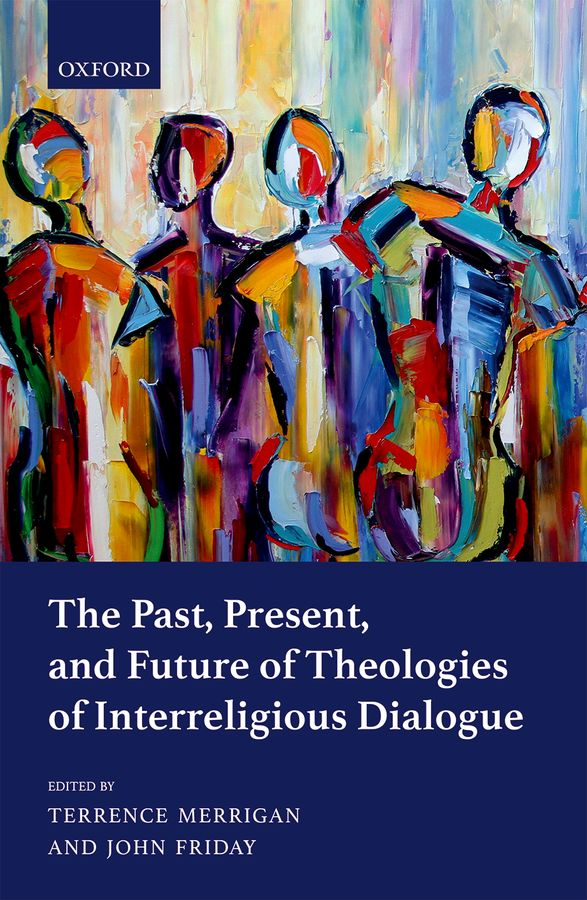 The Past, Present, and Future of Theologies of Interreligious Dialogue mccann c thirteen ways of looking