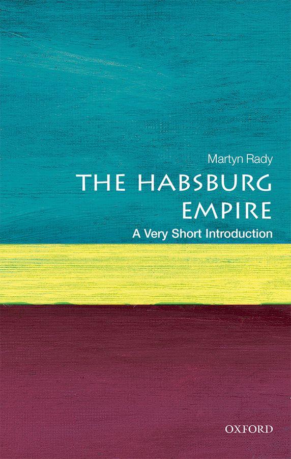 купить The Habsburg Empire: A Very Short Introduction недорого