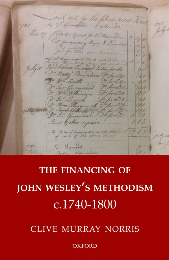 The Financing of John Wesley's Methodism c.1740-1800 john charnes financial modeling with crystal ball and excel