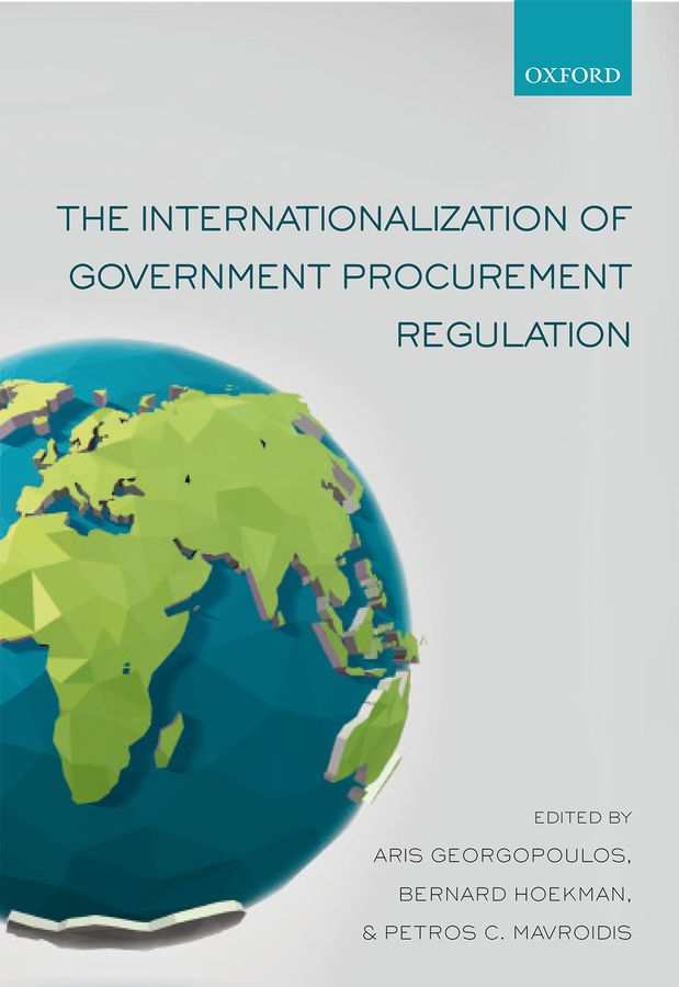 The Internationalization of Government Procurement Regulation the adoption of e procurement