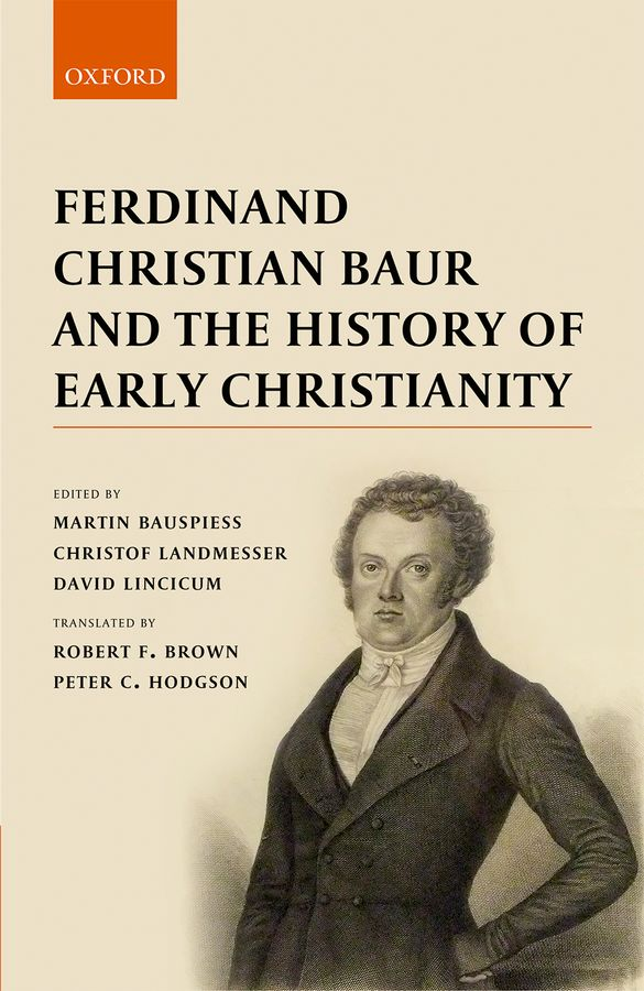 Ferdinand Christian Baur and the History of Early Christianity franz ferdinand franz ferdinand tonight franz ferdinand deluxe edition 6 lp 2 cd dvd