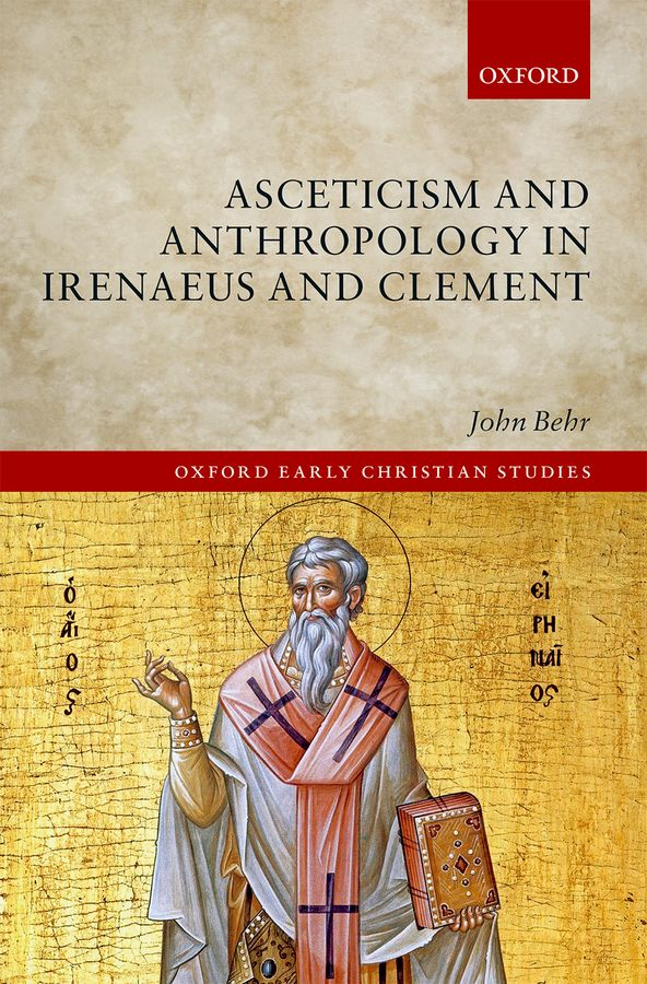 Asceticism and Anthropology in Irenaeus and Clement zacharys anger gundu and clement olumuyiwa bakinde papers in nigerian archaeology