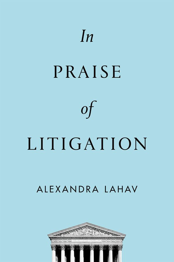 In Praise of Litigation steven goldberg h billions of drops in millions of buckets why philanthropy doesn t advance social progress
