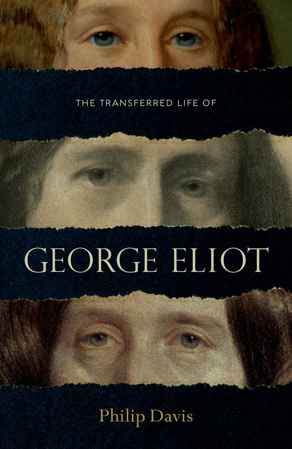 The Transferred Life of George Eliot the story of prince george