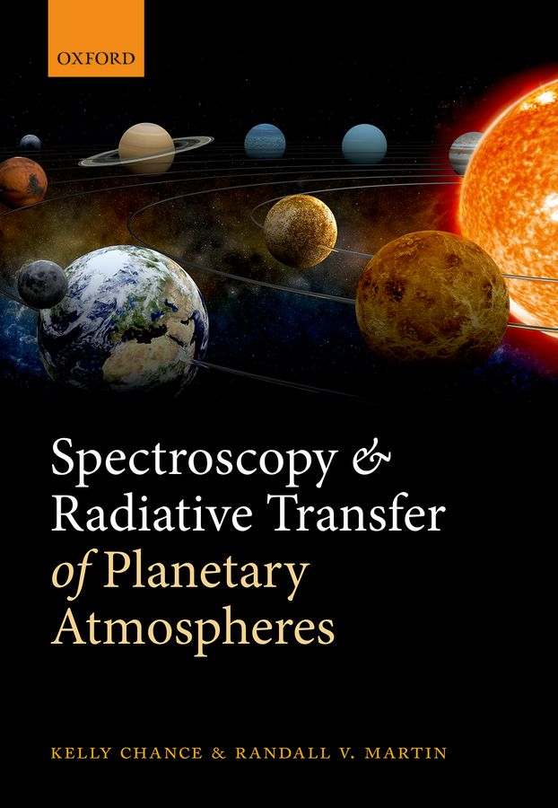 Spectroscopy and Radiative Transfer of Planetary Atmospheres sanat kumar das and achuthan jayaraman atmospheric radiative forcing
