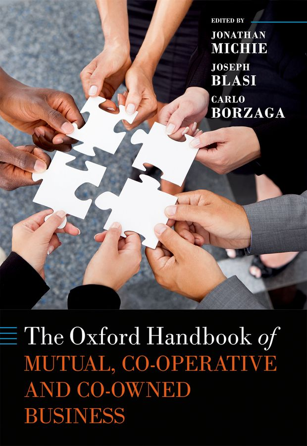 The Oxford Handbook of Mutual and Co-Owned Business