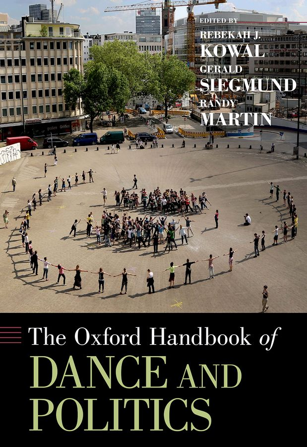 The Oxford Handbook of Dance and Politics the handbook of translation and cognition