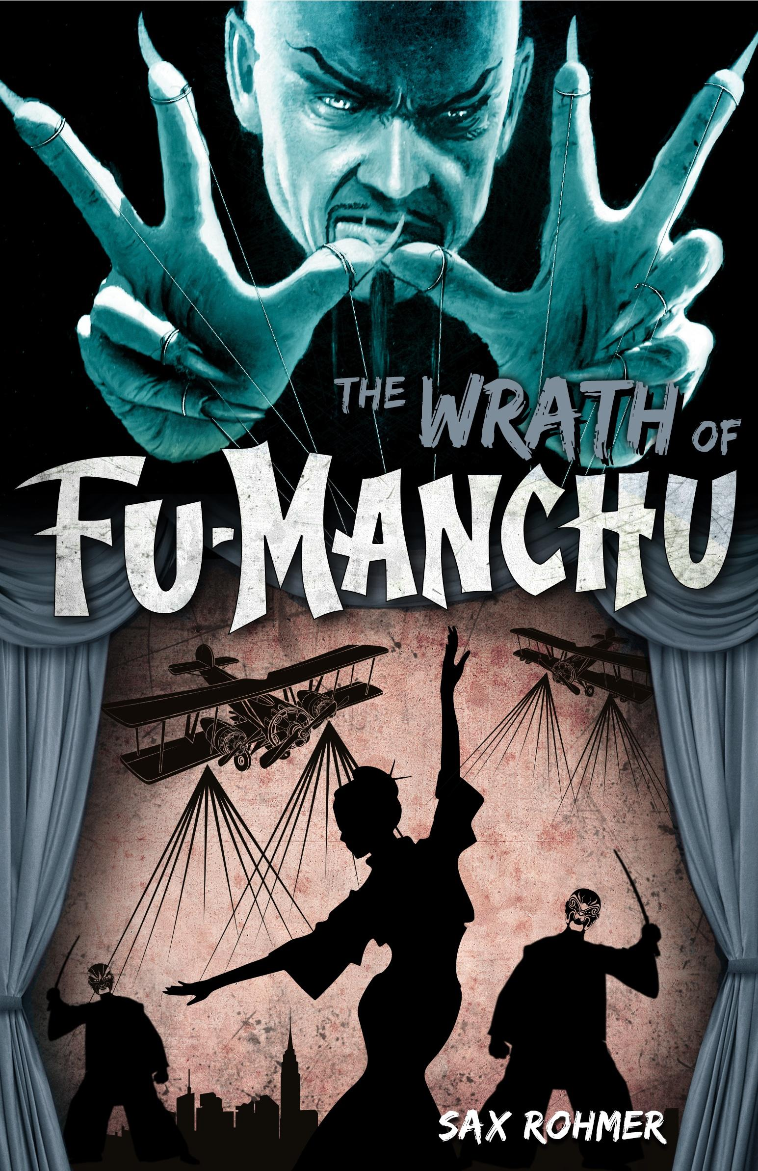 Fu-Manchu - The Wrath of Fu-Manchu and Other Stories ahdieh renee wrath and the dawn