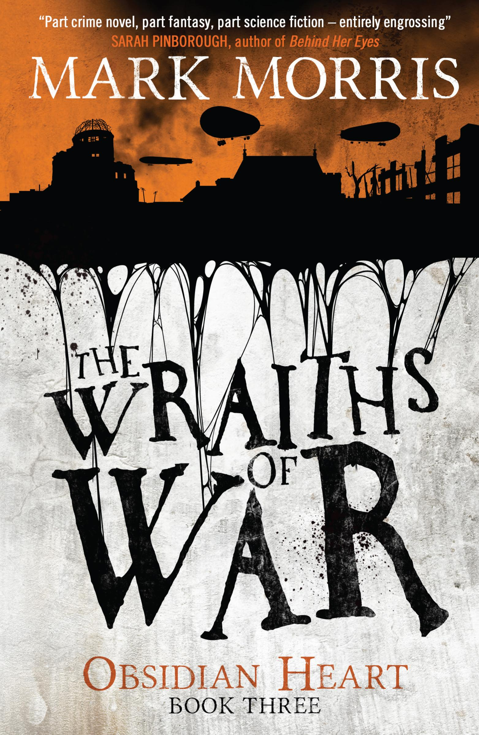 The Wraiths of War (Obsidian Heart book 3) the time machine the invisible man the war of the worlds