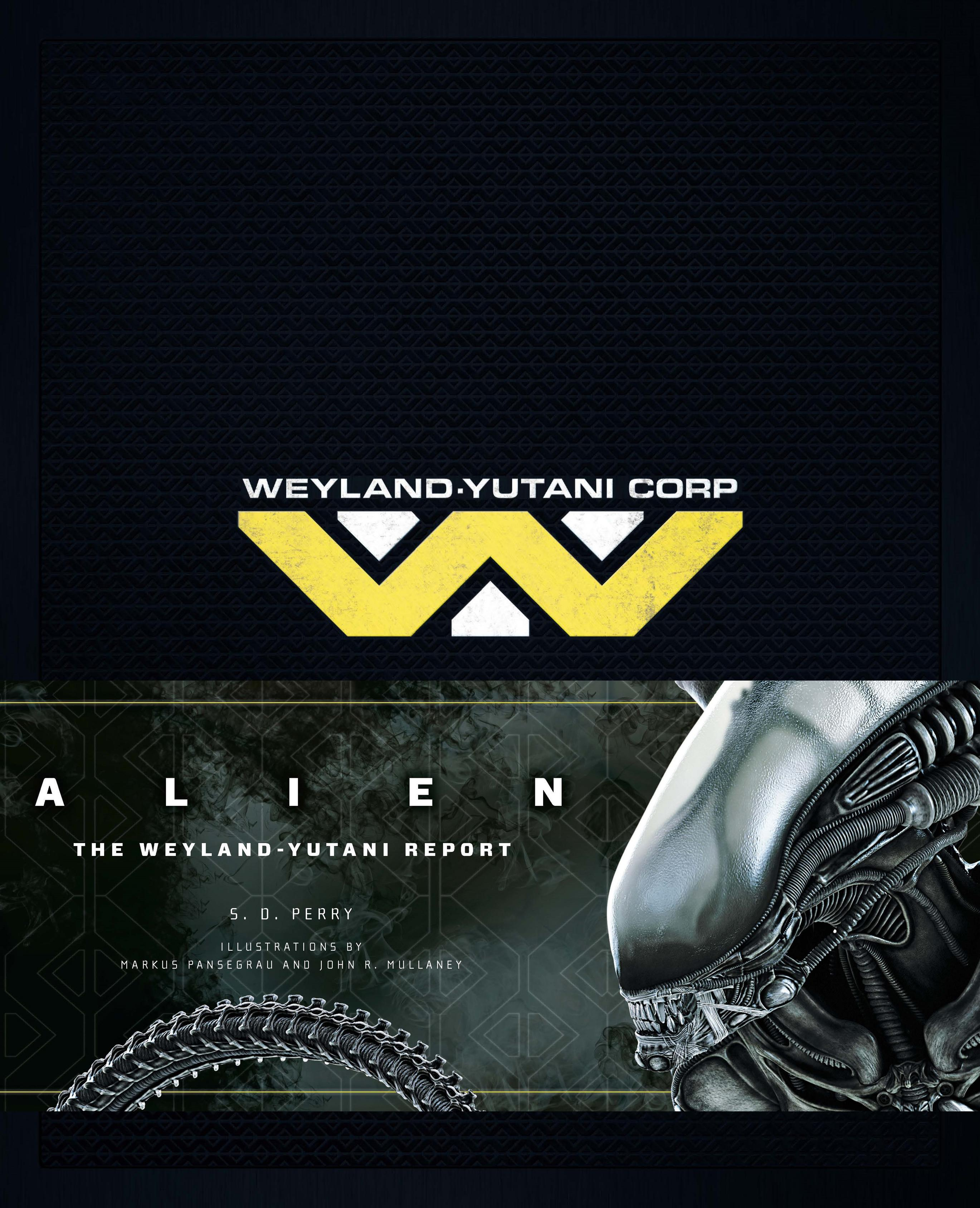 Alien Weyland-Yutani Report bruce bridgeman the biology of behavior and mind