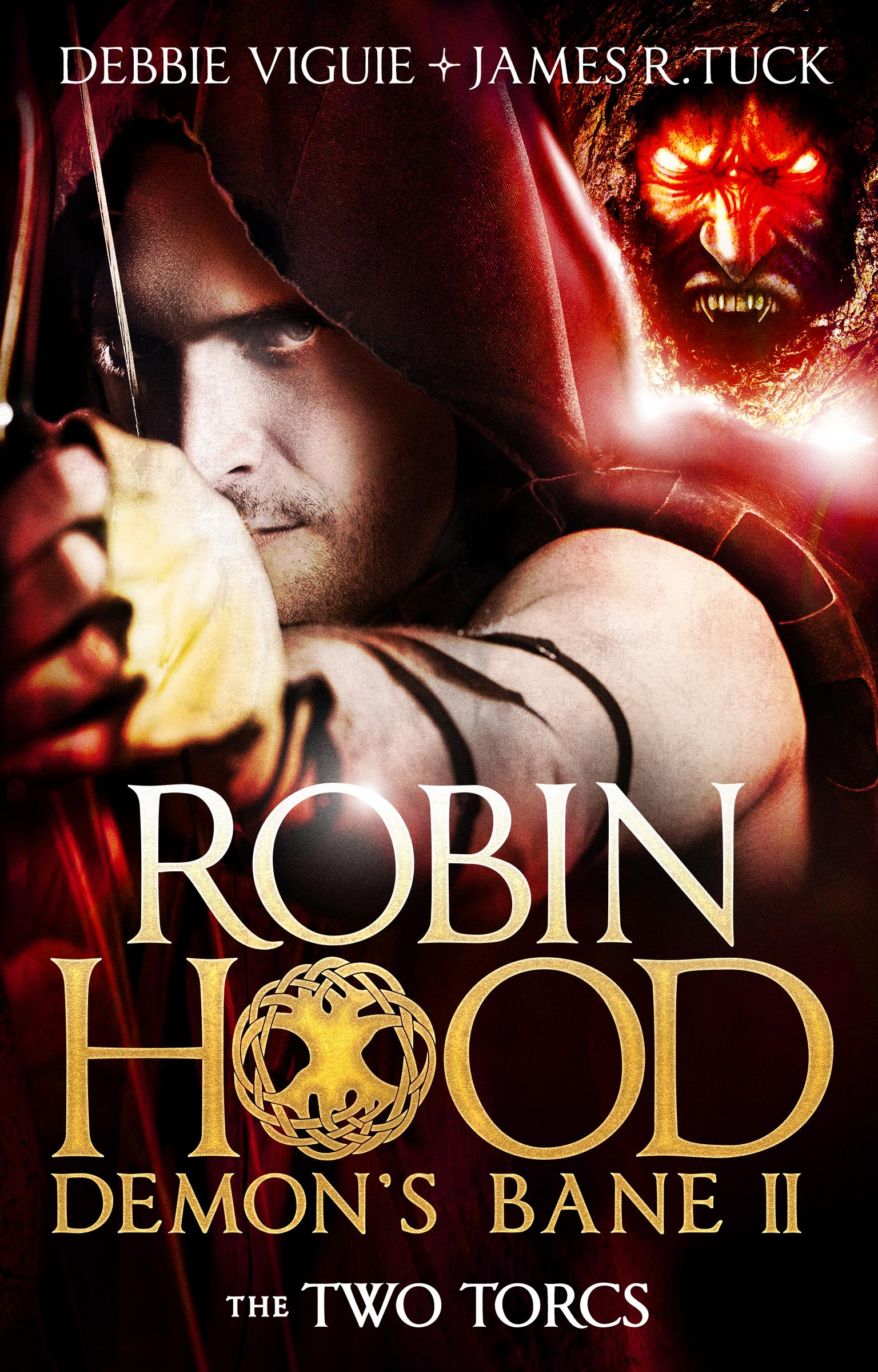 The Two Torcs (Robin Hood: Demon Bane #2) the prince in his dark days 1