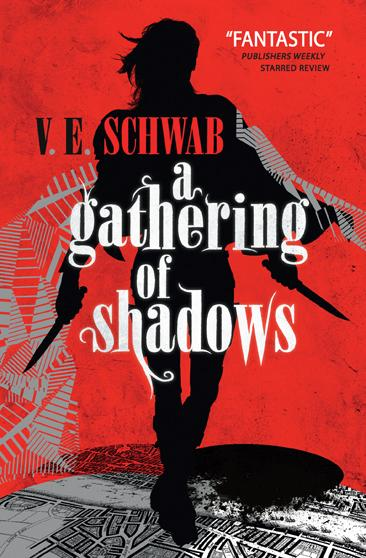 A Gathering of Shadows (a Darker Shade of Magic #2) the disappearance of the dice magic props black white red