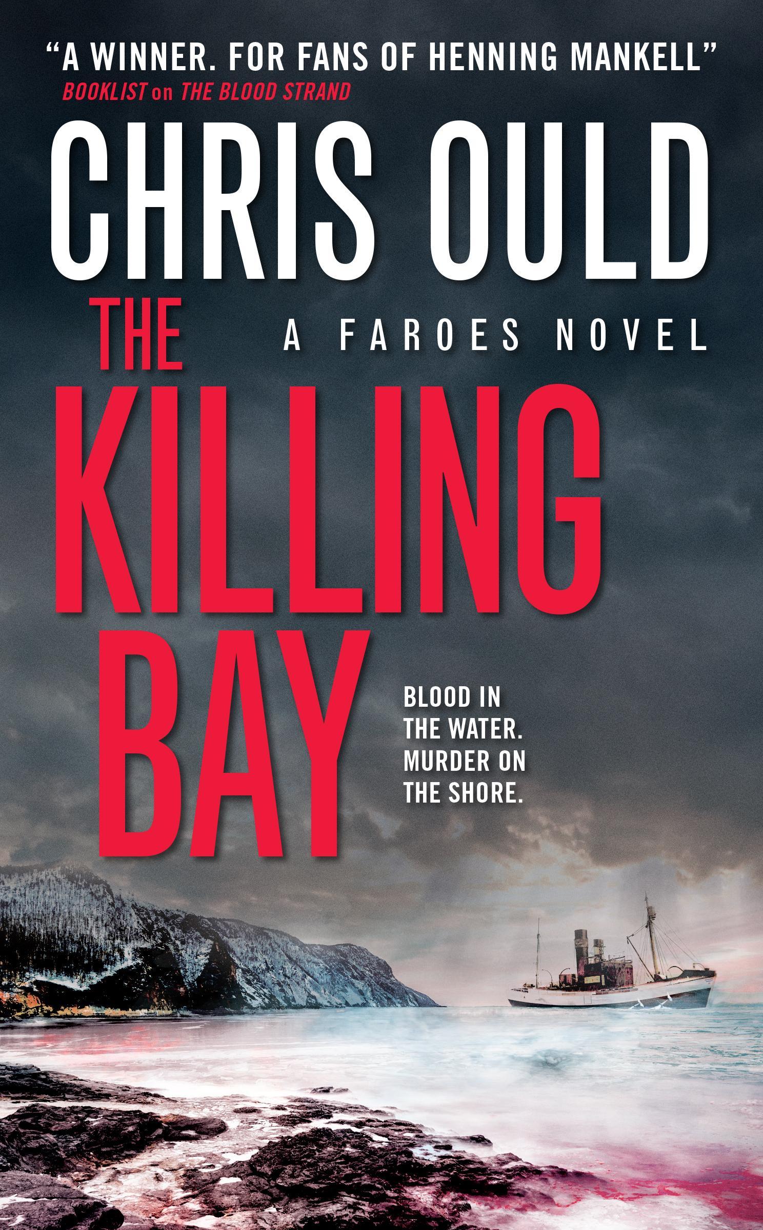 The Killing Bay (Faroes novel #2) mcmahon j the winter people a novel