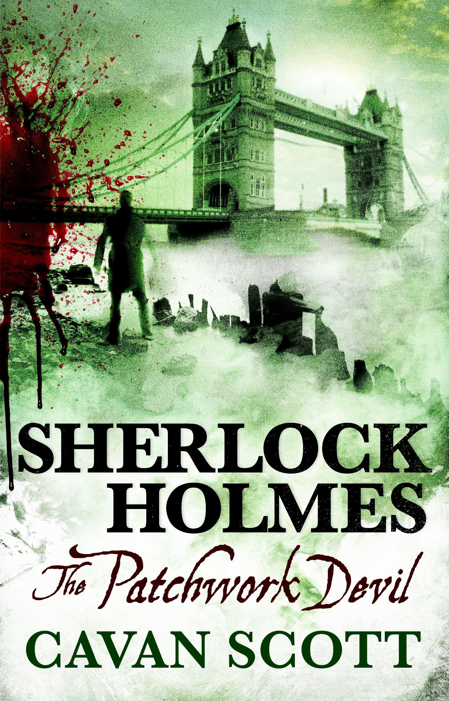 Sherlock Holmes - The Patchwork Devil the casebook of sherlock holmes