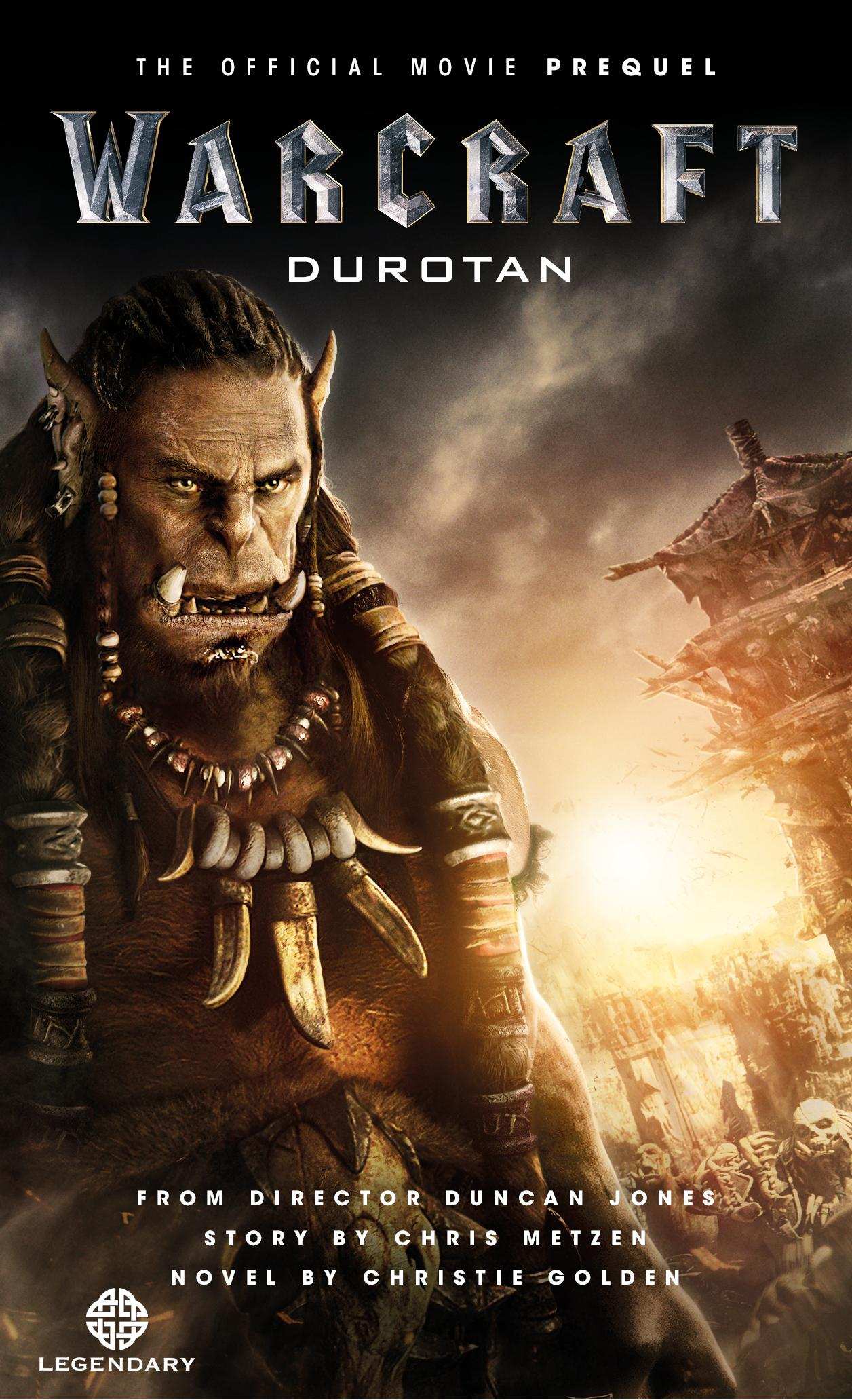 Warcraft: Durotan (The Official Movie Prequel) xxx return of xander cage the official movie novelization