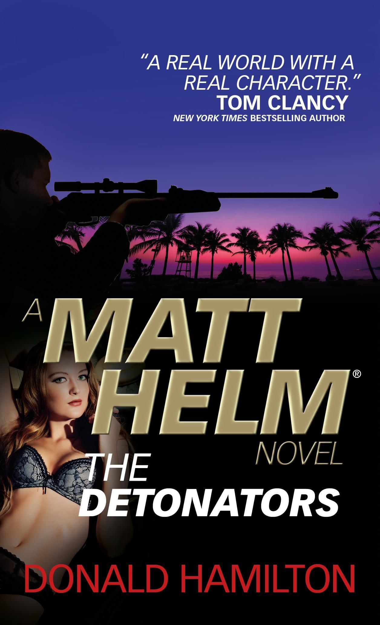 Matt Helm - The Detonators matt nawill ma085amhul83 matt nawill