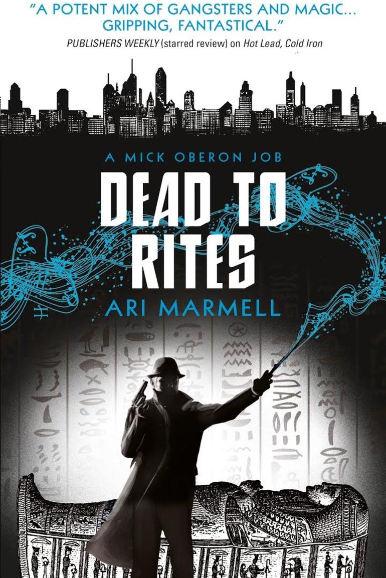 Dead to Rites (A Mick Oberon Job #3) mick johnson motivation is at
