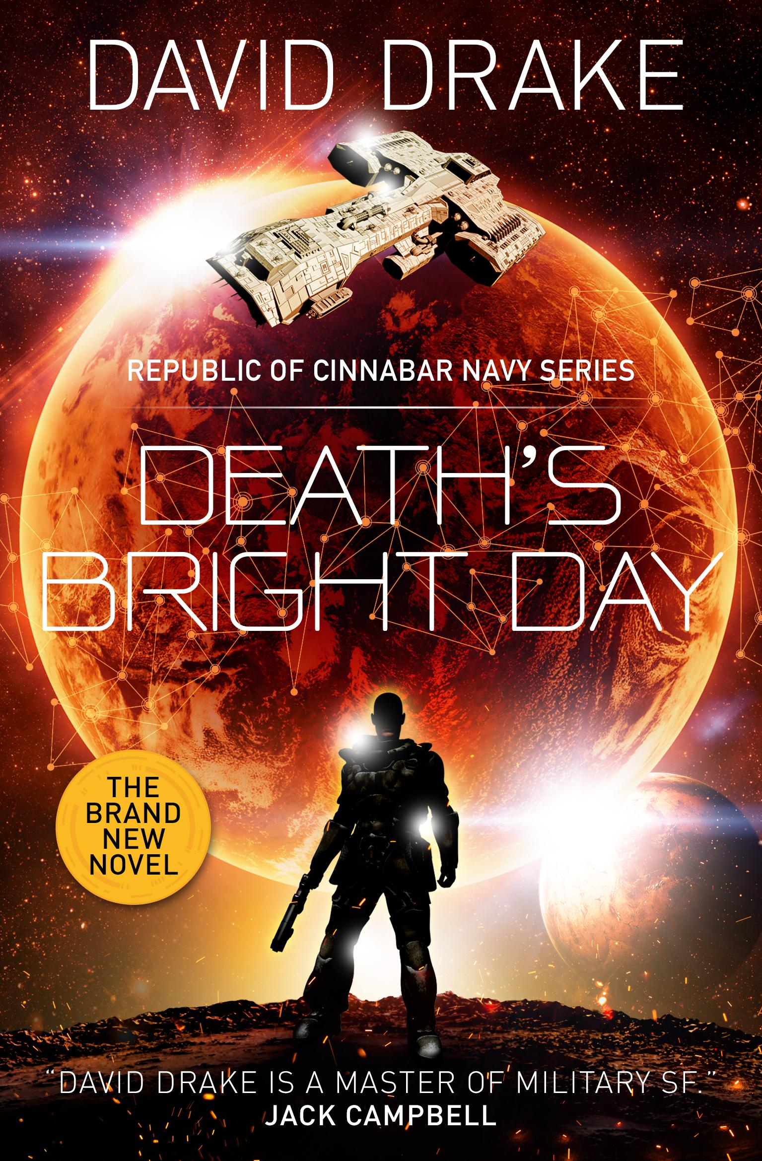 Death's Bright Day (The Republic of Cinnabar Navy series) rollercoasters the war of the worlds