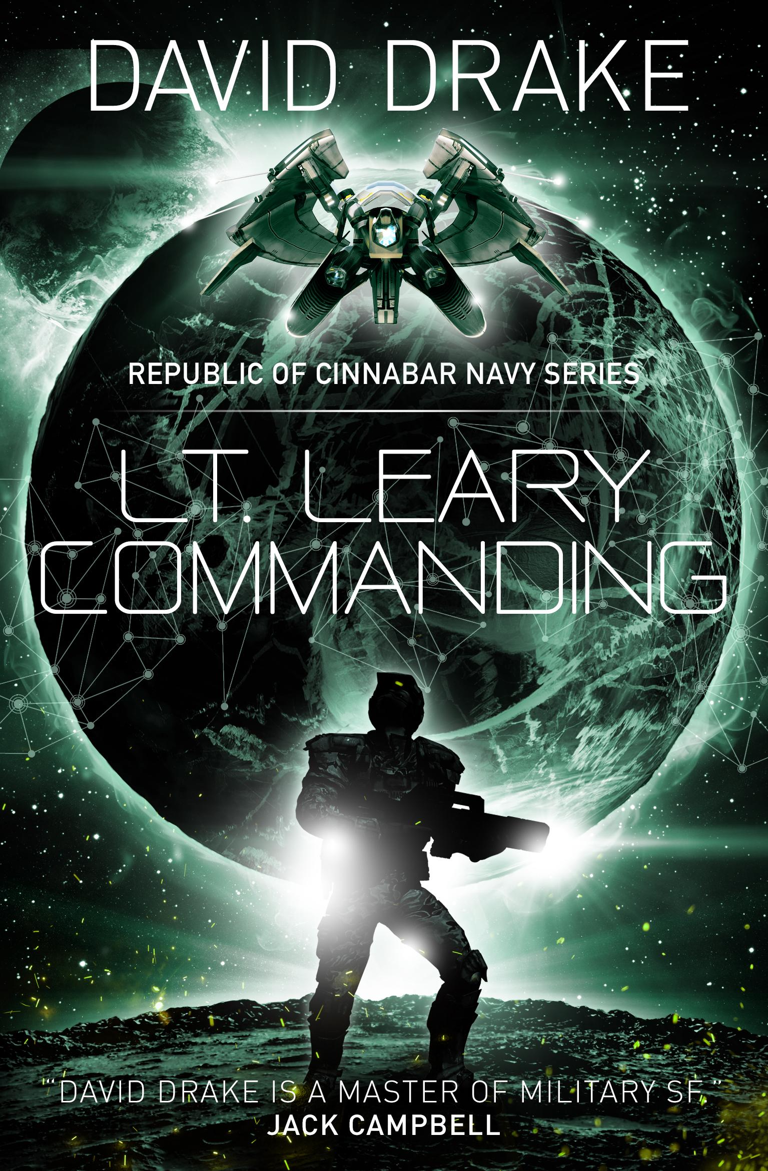 Lt. Leary, Commanding (The Republic of Cinnabar Navy series #2) david isaac john o leary property investment