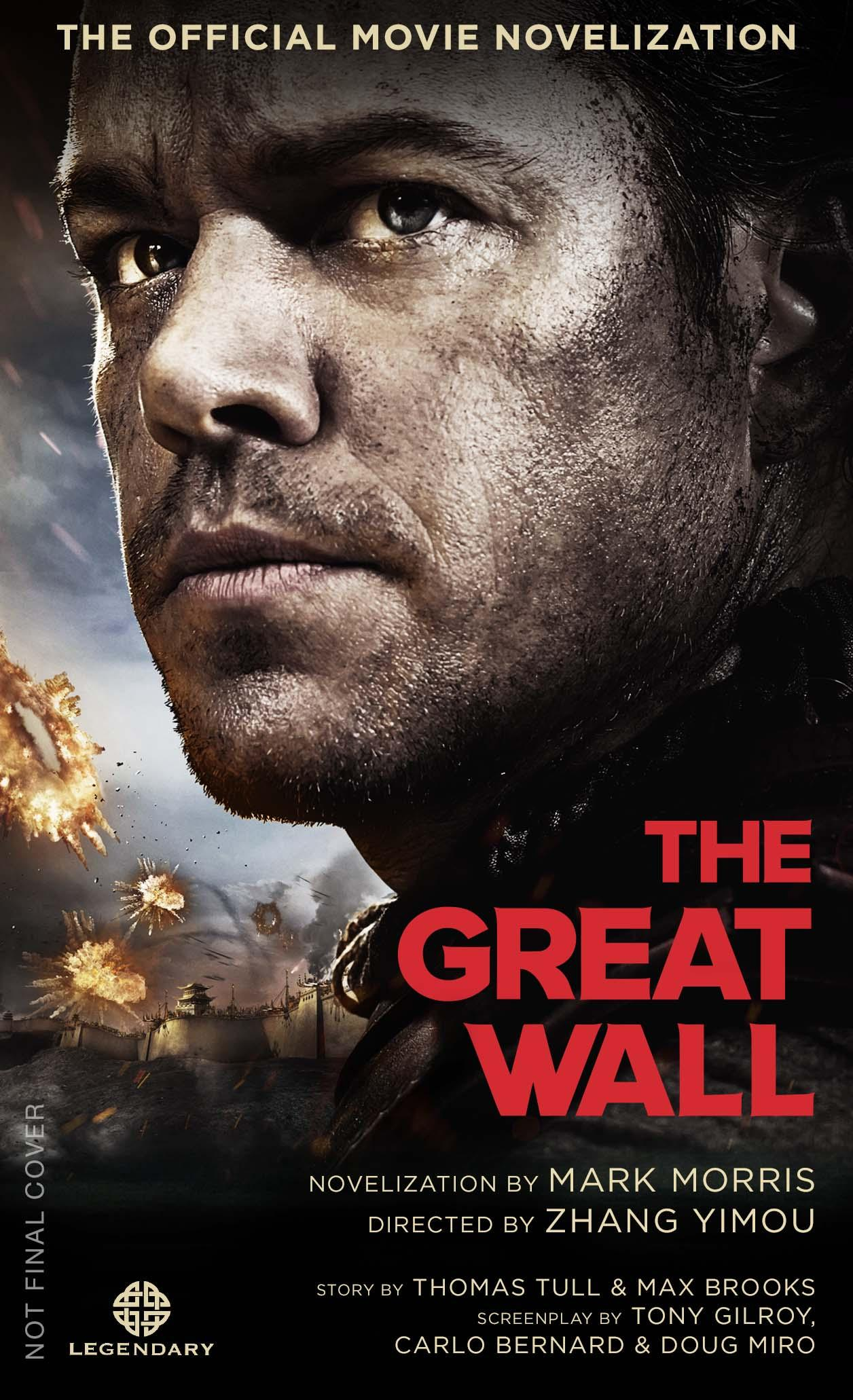 The Great Wall - The Official Movie Novelization xxx return of xander cage the official movie novelization